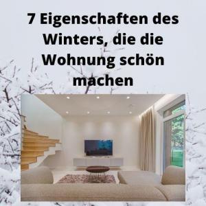 7 Eigenschaften des Winters, die die Wohnung schön machen