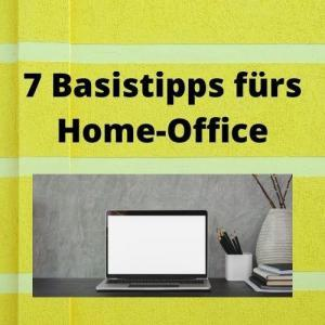 7 Basistipps fürs Home-Office